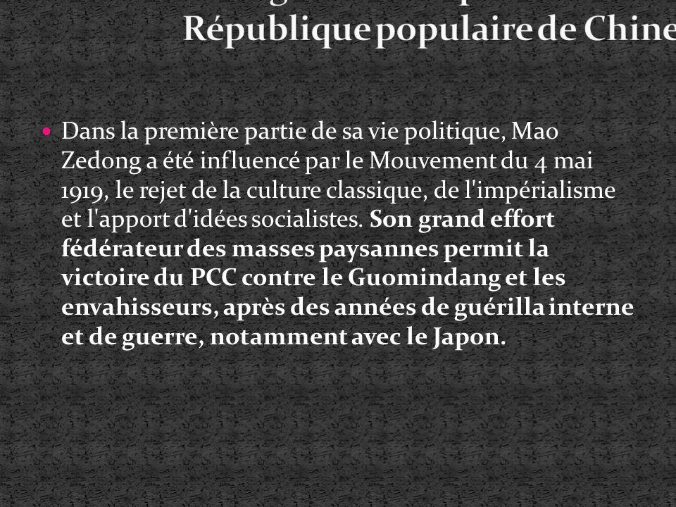 Dans la première partie de sa vie politique, Mao Zedong a été influencé par le Mouvement du 4 mai 1919, le rejet de la culture classique, de l'impéria