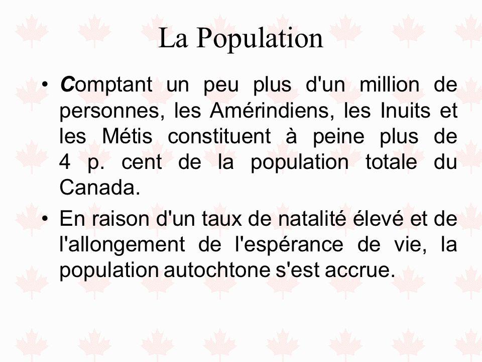 La Population Comptant un peu plus d'un million de personnes, les Amérindiens, les Inuits et les Métis constituent à peine plus de 4 p. cent de la pop