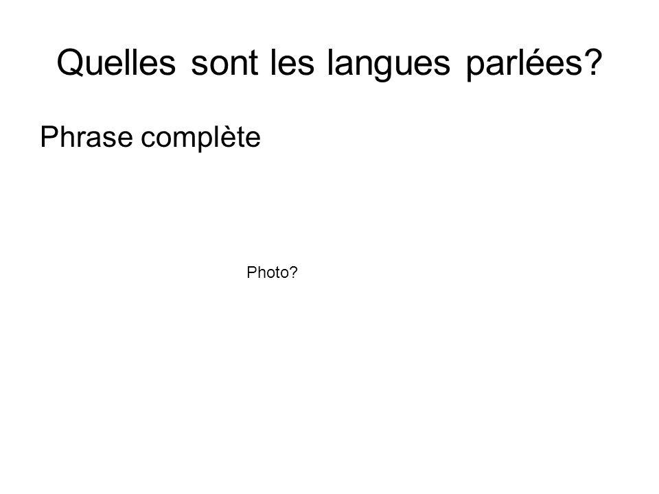 Quelles sont les langues parlées? Phrase complète Photo?