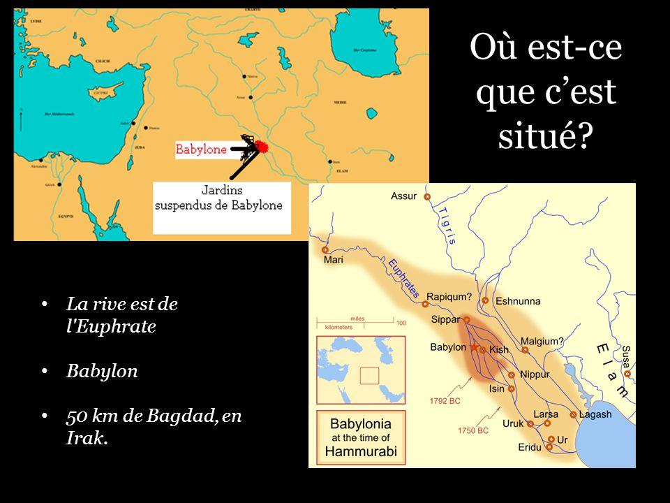 Où est-ce que cest situé? La rive est de l Euphrate Babylon 50 km de Bagdad, en Irak.