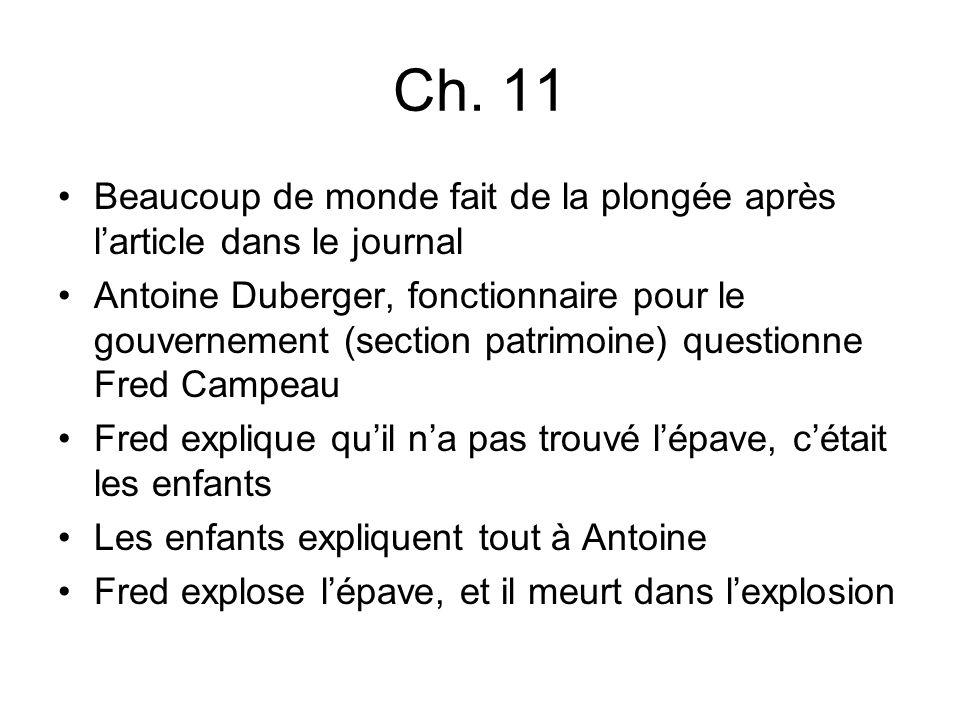 Ch. 11 Beaucoup de monde fait de la plongée après larticle dans le journal Antoine Duberger, fonctionnaire pour le gouvernement (section patrimoine) q