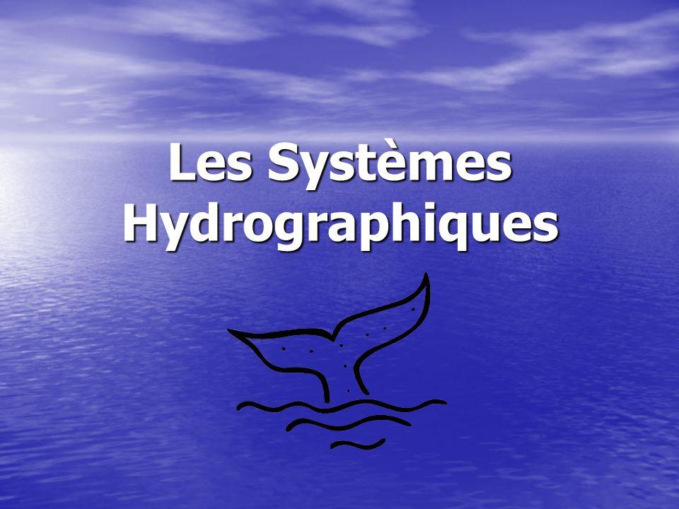 Les Systèmes Hydrographiques