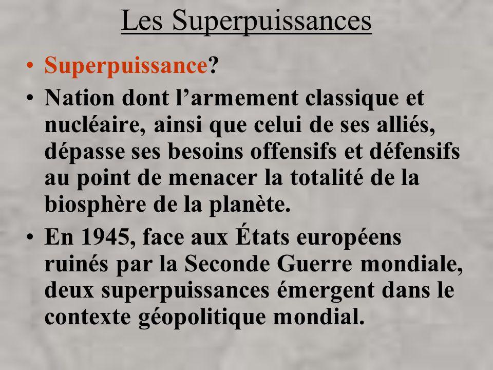 Les Superpuissances Superpuissance.
