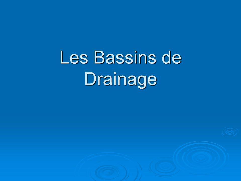 Les Bassins de Drainage