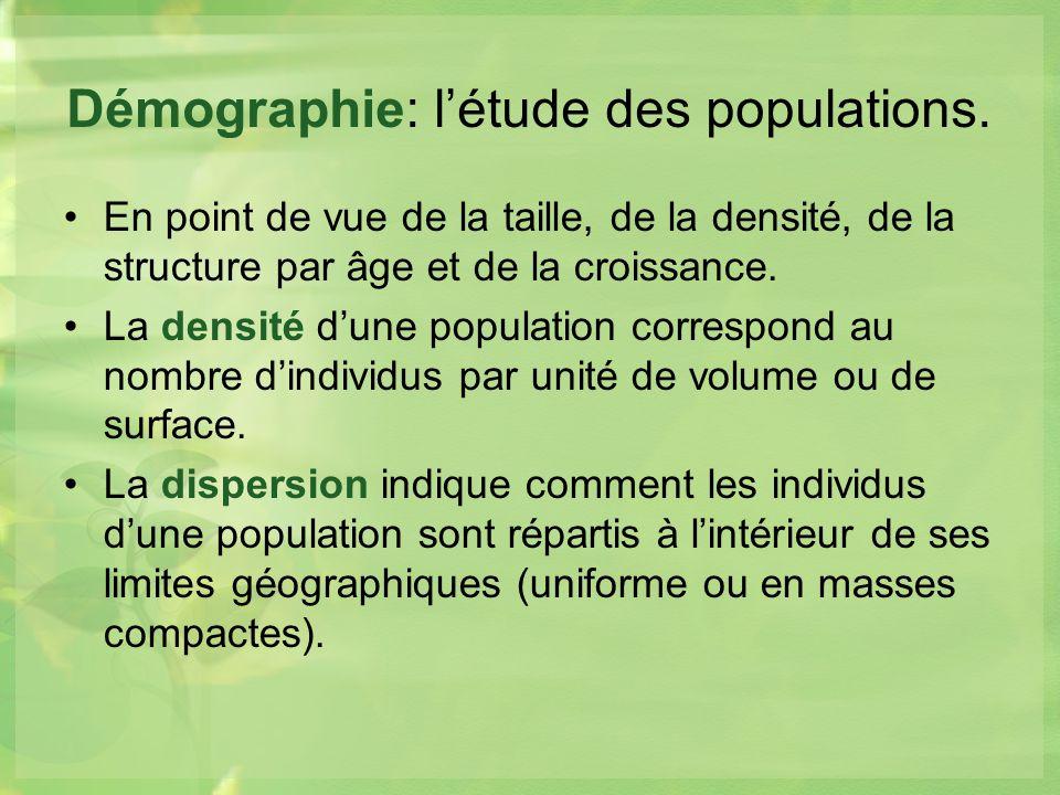 Démographie: létude des populations.