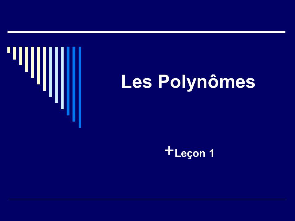 Les Polynômes + Leçon 1