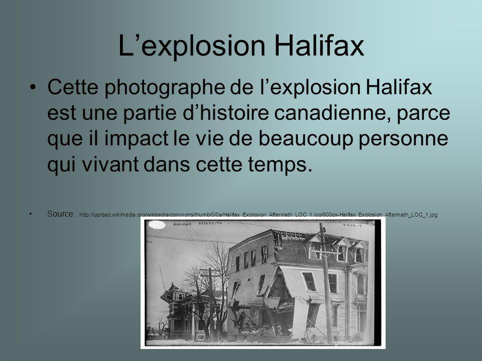 Lexplosion Halifax Cette photographe de lexplosion Halifax est une partie dhistoire canadienne, parce que il impact le vie de beaucoup personne qui vivant dans cette temps.