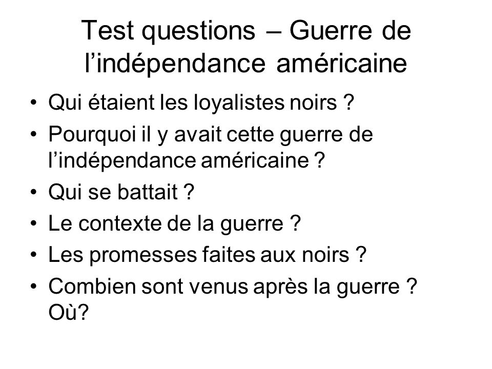 Test Questions – Guerre de 1812 Pourquoi il y avait cette guerre .