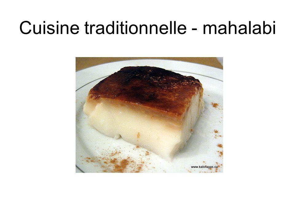 Cuisine traditionnelle - mahalabi