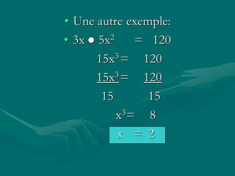 Les Questions #1 1. 3x 4 4x=121. 3x 4 4x=12 2. 2x 3x 2 =1622. 2x 3x 2 =162 3. x 2 x=643. x 2 x=64