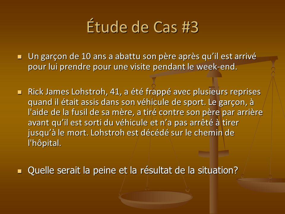 Étude de Cas #3 Un garçon de 10 ans a abattu son père après quil est arrivé pour lui prendre pour une visite pendant le week-end.