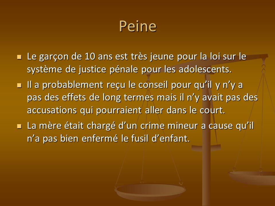 Peine Le garçon de 10 ans est très jeune pour la loi sur le système de justice pénale pour les adolescents. Le garçon de 10 ans est très jeune pour la