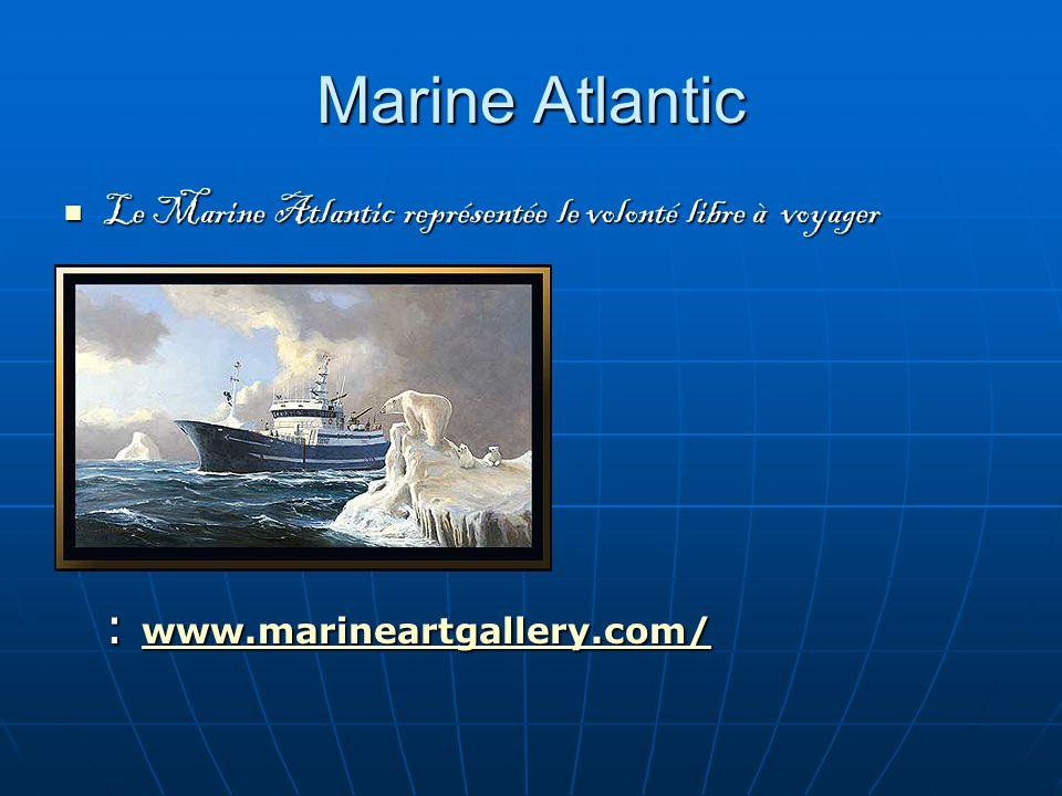 Marine Atlantic Le Marine Atlantic représentée le volonté libre à voyager Le Marine Atlantic représentée le volonté libre à voyager : www.marineartgallery.com/ www.marineartgallery.com/