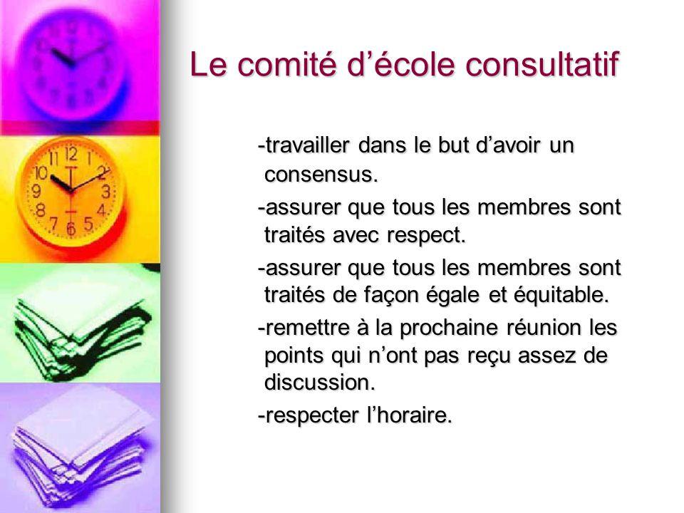 Le comité décole consultatif -travailler dans le but davoir un consensus.