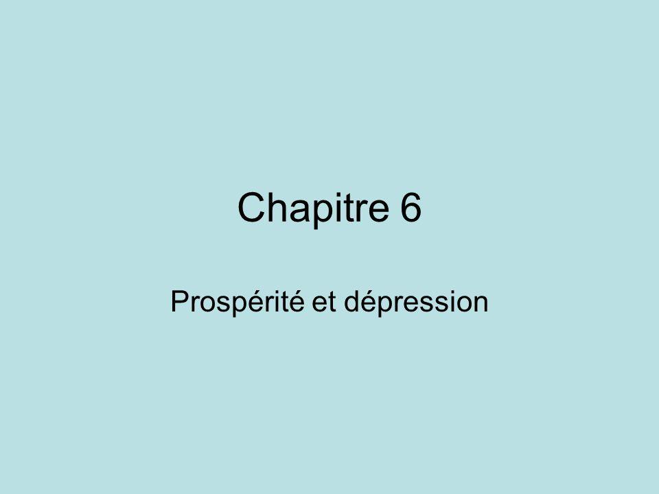 Chapitre 6 Prospérité et dépression