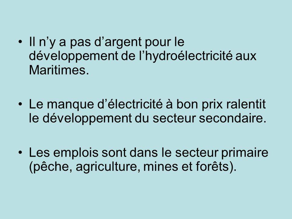 Il ny a pas dargent pour le développement de lhydroélectricité aux Maritimes.