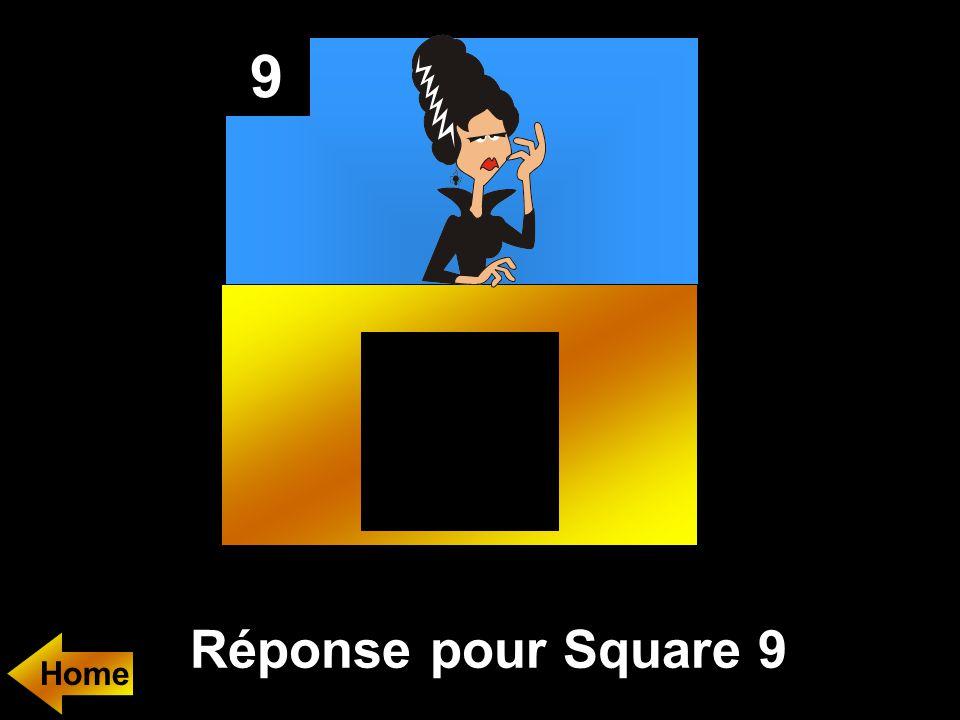 9 Réponse pour Square 9