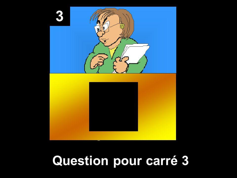 8 Réponse pour Square 8