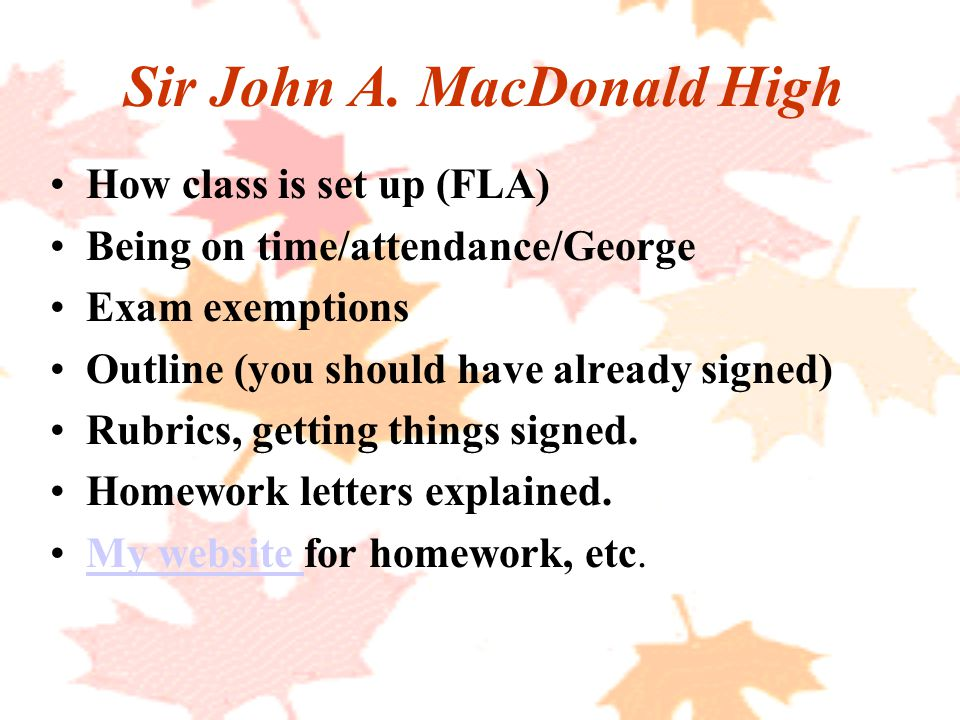Sir John A.MacDonald High Extra Help. Assignment expectations.