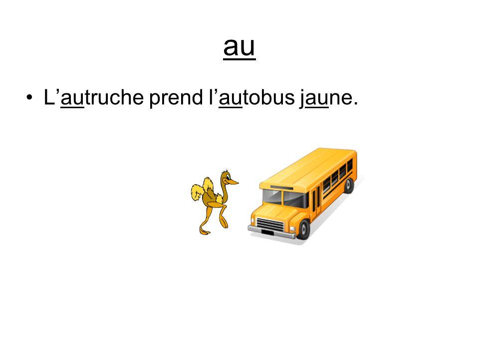 au Lautruche prend lautobus jaune.