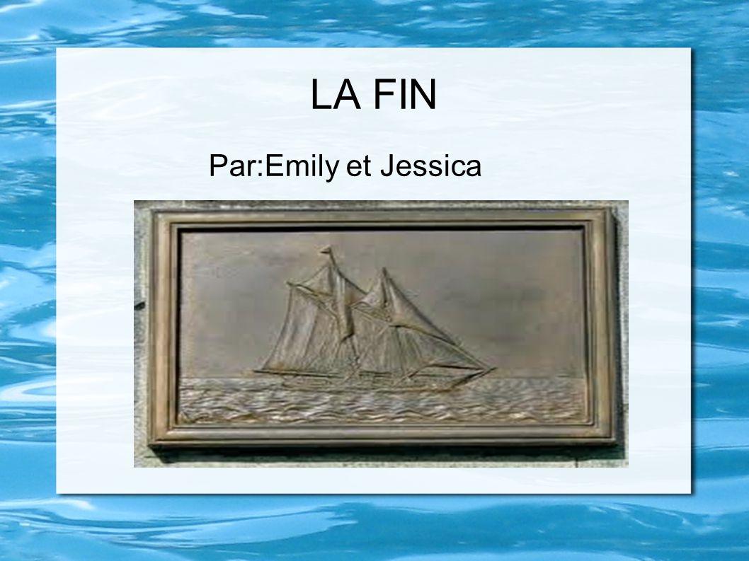 LA FIN Par:Emily et Jessica