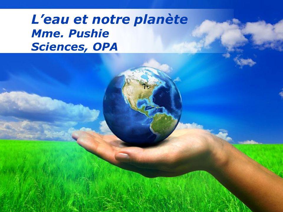 Free Powerpoint Templates Leau et notre planète Mme. Pushie Sciences, OPA