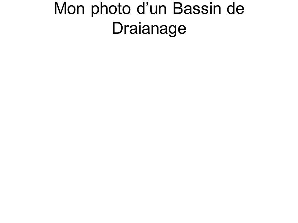 Mon photo dun Bassin de Draianage
