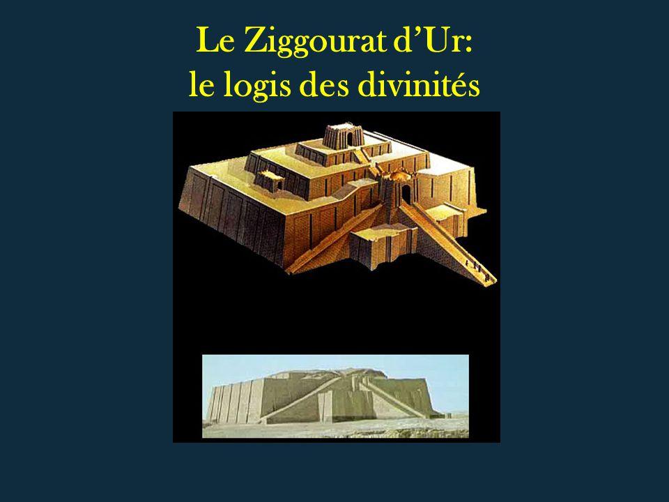 Le Ziggourat dUr: le logis des divinités