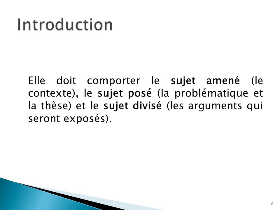 Dune explication argumentative: - On résume lexplication et on reformule la thèse.
