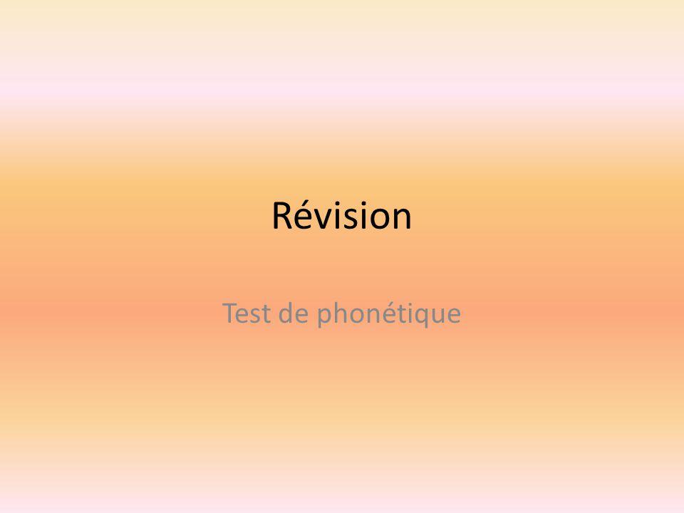 Révision Test de phonétique
