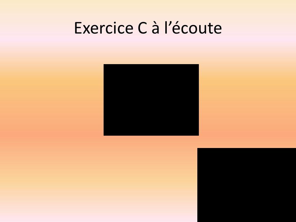 Exercice C à lécoute