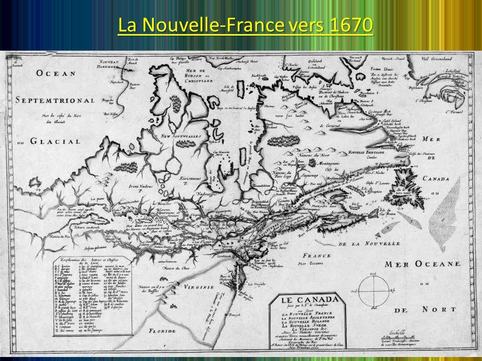 La Nouvelle-France vers 1670