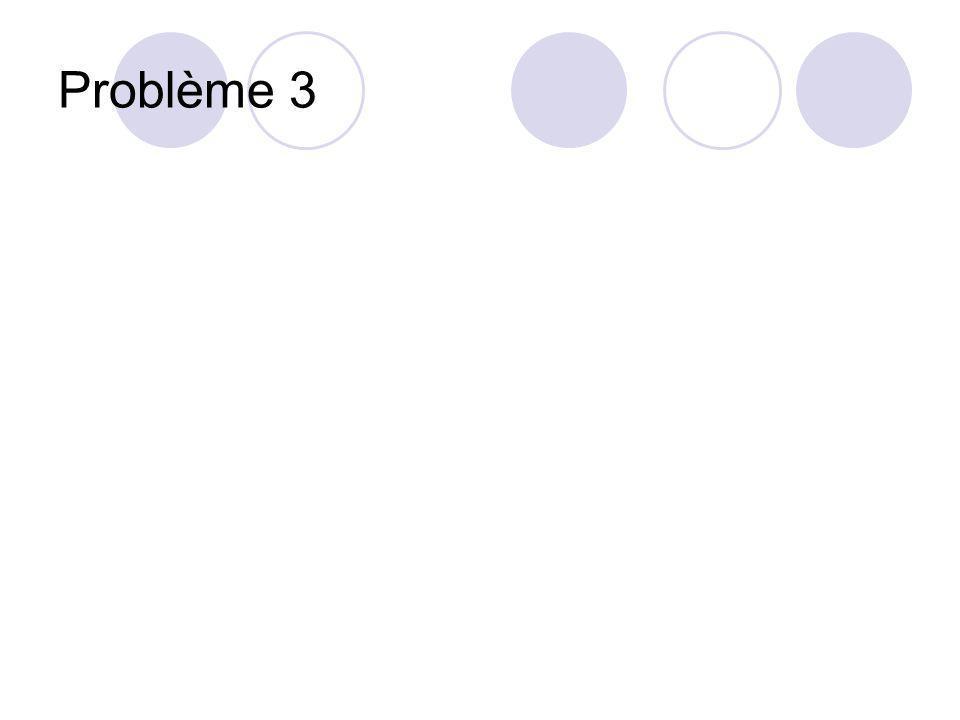 Problème 3