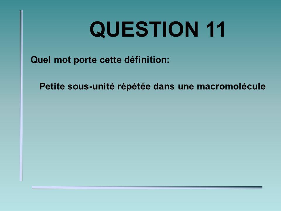 QUESTION 10 Lors dune oxydation, latomedes électrons.