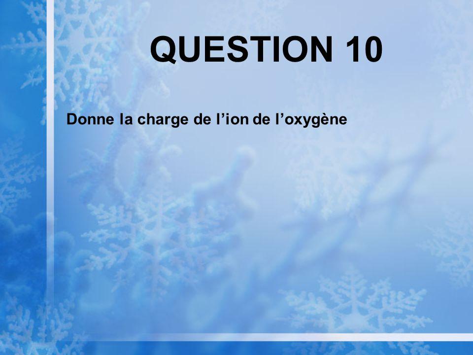 QUESTION 9 Dans un système lénergie peut se déplacer vers lintérieur et lextérieur du système.
