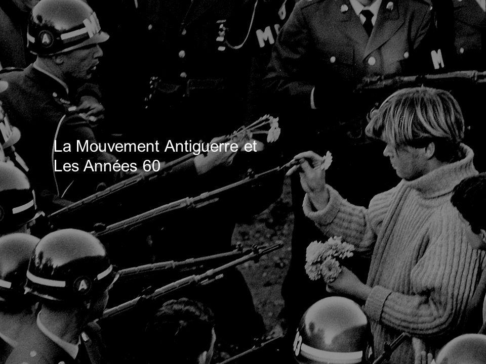 La Mouvement Antiguerre et Les Années 60