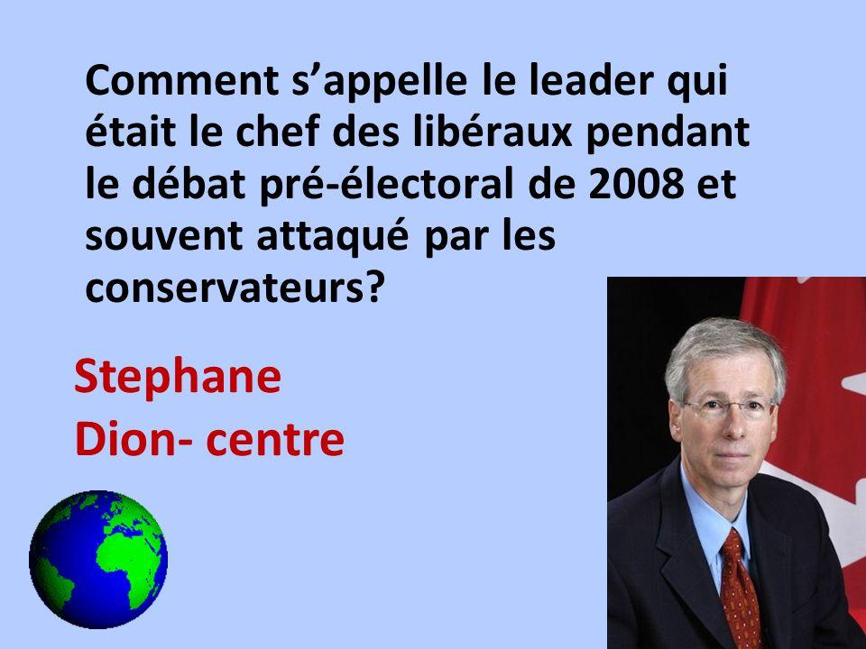 Comment sappelle le leader qui était le chef des libéraux pendant le débat pré-électoral de 2008 et souvent attaqué par les conservateurs? Stephane Di