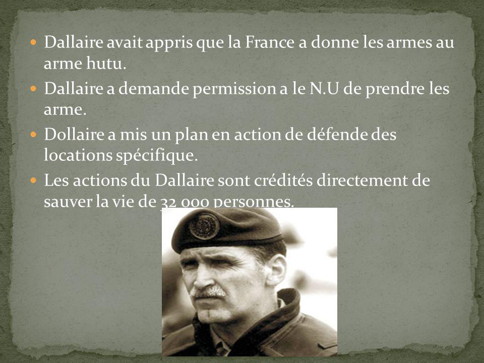 Dallaire avait appris que la France a donne les armes au arme hutu.