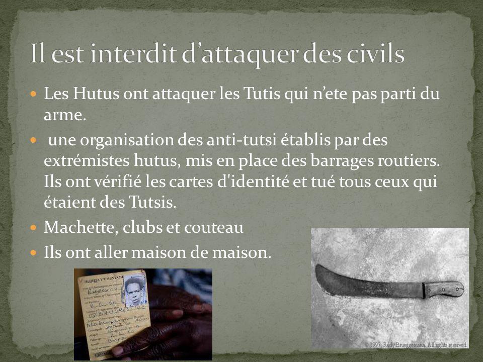 Les Hutus ont attaquer les Tutis qui nete pas parti du arme.