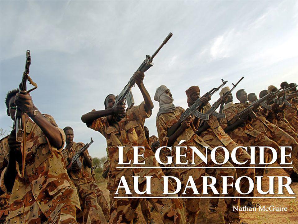 Le génocide au Darfour Nathan McGuire