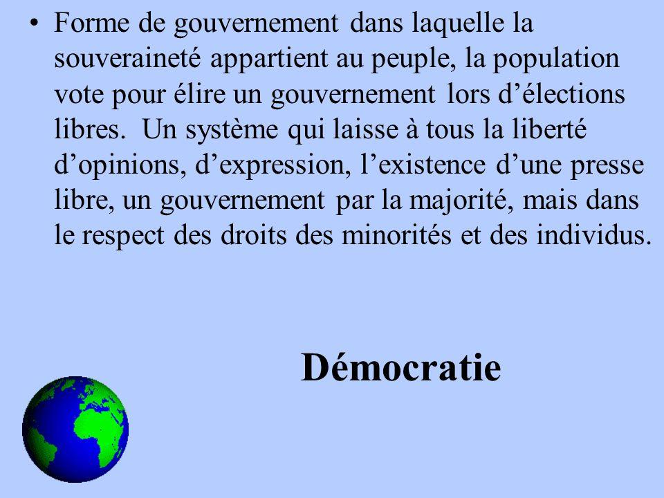 Forme de gouvernement dans laquelle la souveraineté appartient au peuple, la population vote pour élire un gouvernement lors délections libres.