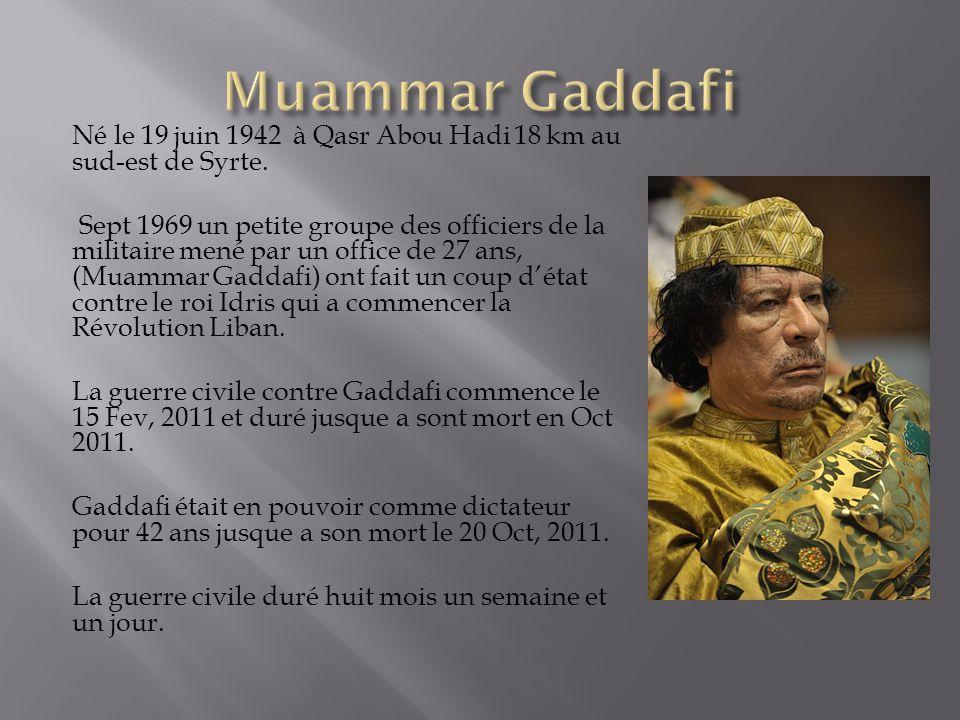 Né le 19 juin 1942 à Qasr Abou Hadi 18 km au sud-est de Syrte.