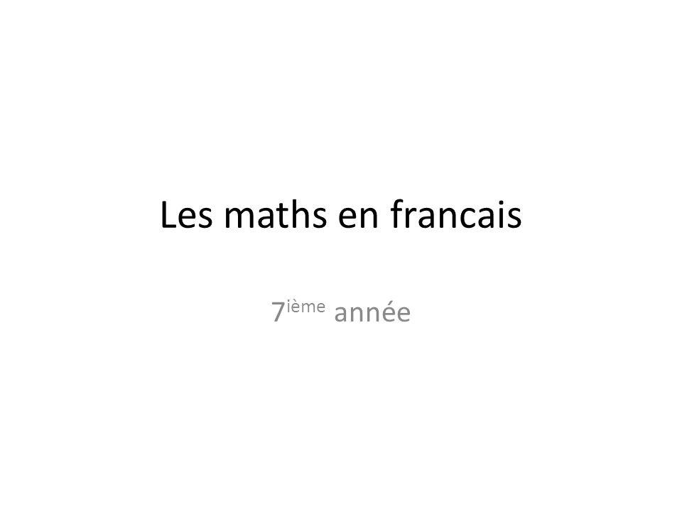 Les maths en francais 7 ième année