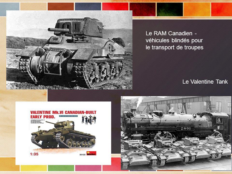 Le RAM Canadien - véhicules blindés pour le transport de troupes Le Valentine Tank