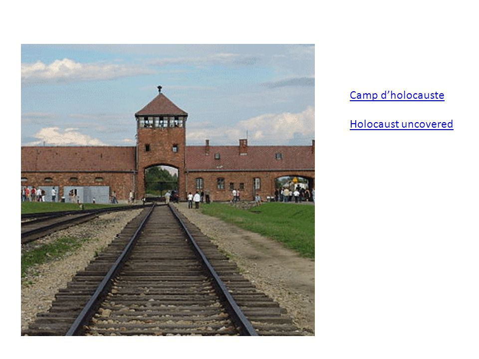 Camp dholocauste Holocaust uncovered