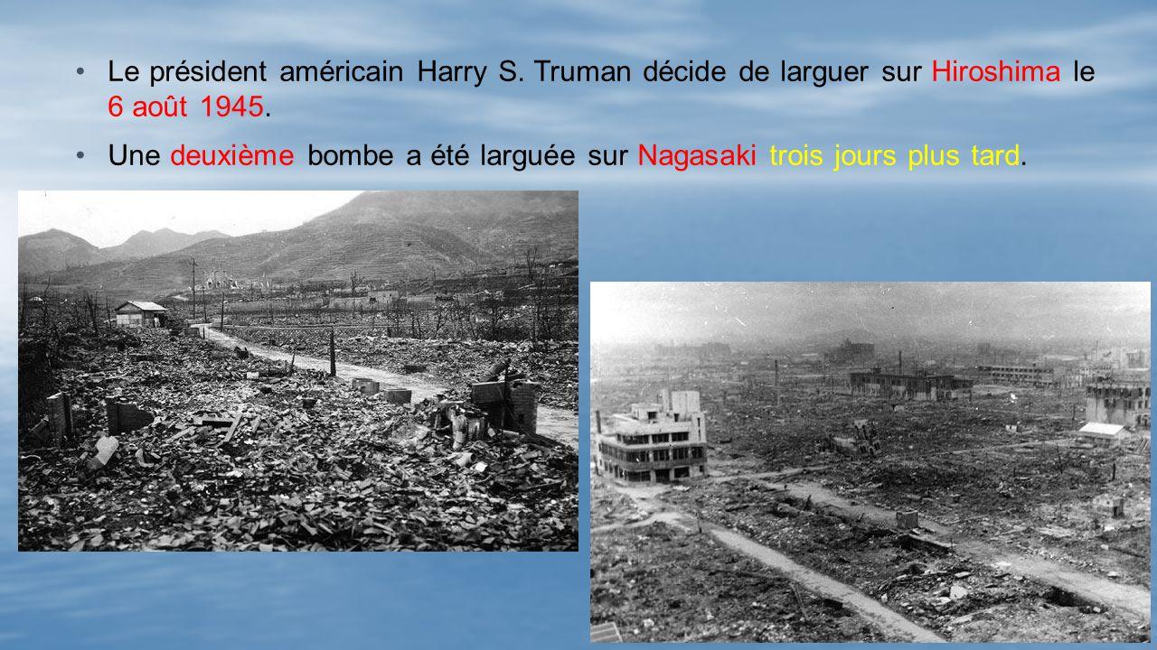 Le président américain Harry S.Truman décide de larguer sur Hiroshima le 6 août 1945.