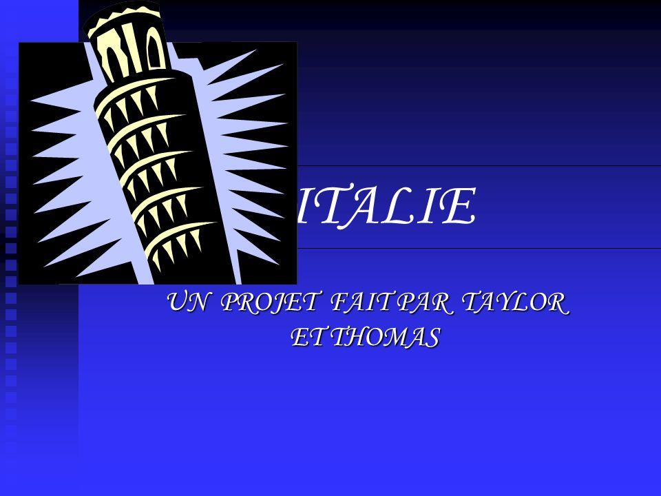 ITALIE UN PROJET FAIT PAR TAYLOR ET THOMAS