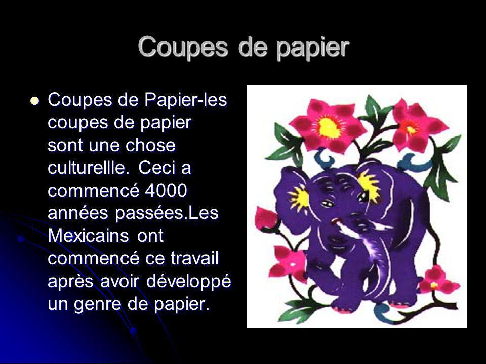 Coupes de papier Coupes de Papier-les coupes de papier sont une chose culturellle.