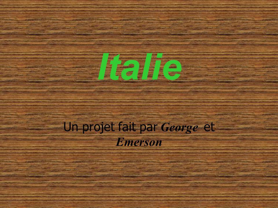 Italie Un projet fait par George et Emerson