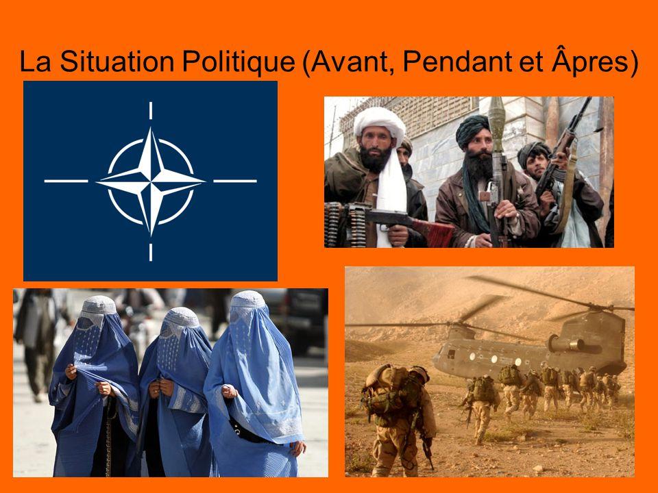 La Situation Politique (Avant, Pendant et Âpres)